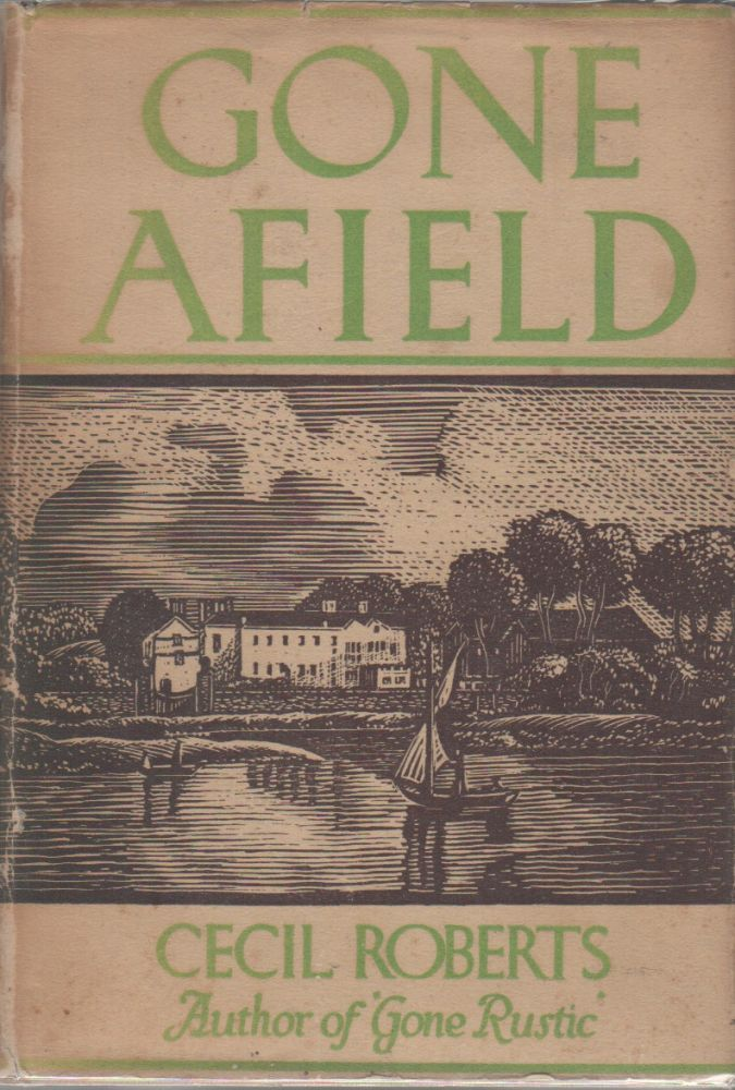 GONE AFIELD. Cecil ROBERTS.
