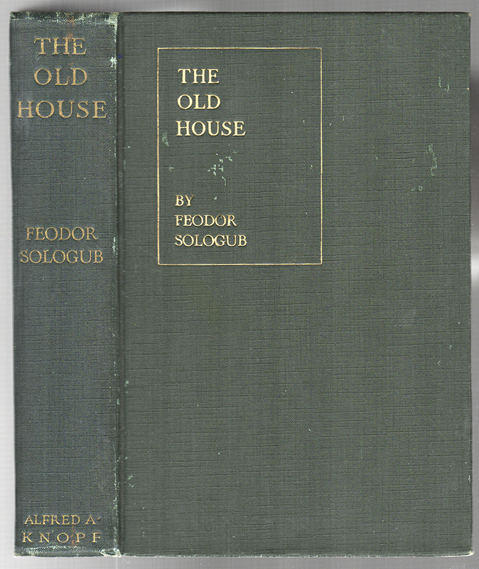THE OLD HOUSE. Feodor SOLOGUB.