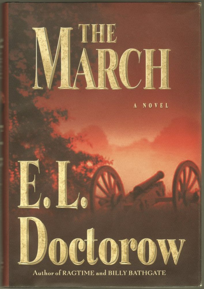 The March: A Novel. E. L. Doctorow.