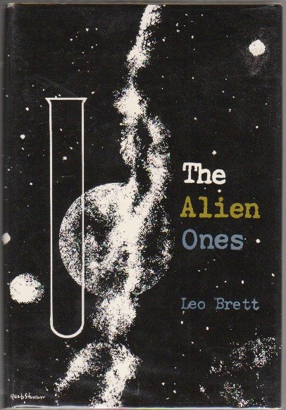 THE ALIEN ONE. Leo BRETT, R. Lionel Fanthorpe.
