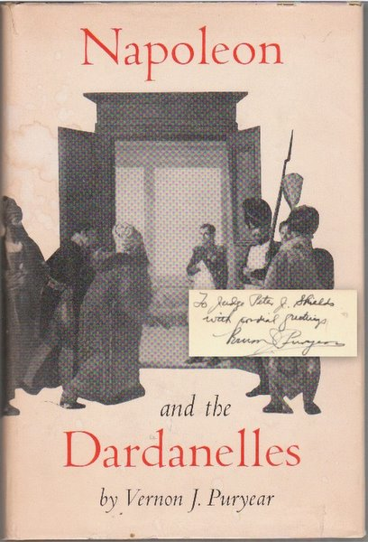 NAPOLEON AND THE DARDANELLES. Vernon J. PURYEAR.