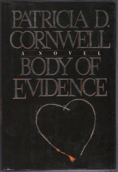 BODY OF EVIDENCE. Patricia CORNWELL.