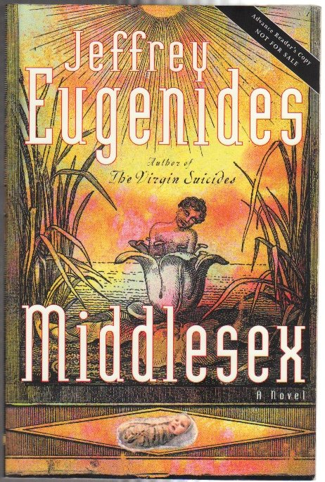 MIDDLESEX; [Advance Reading Copy]. Jeffrey EUGENIDES.