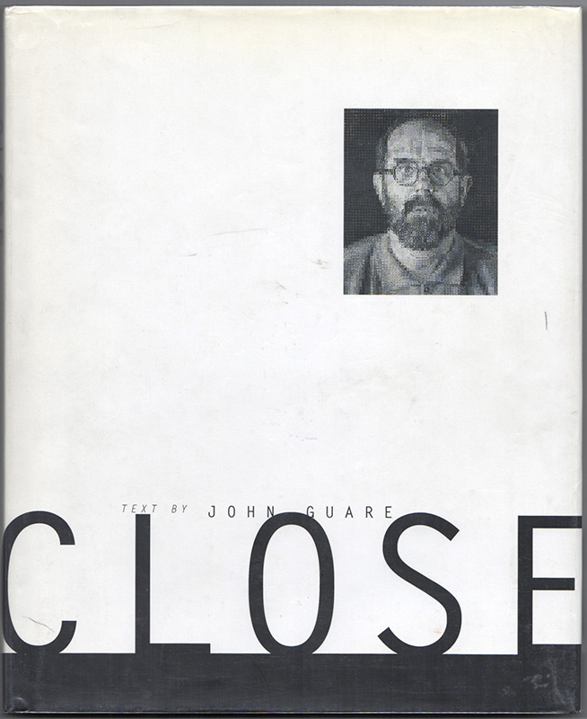CHUCK CLOSE: Life and Work 1988-1995. Chuck CLOSE, John Guare, Artist, Text.