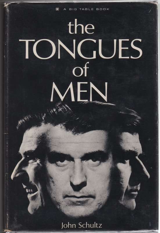 THE TONGUES OF MAN. John SCHULTZ.