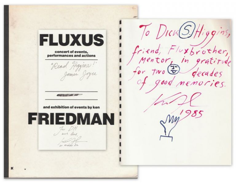 FLUXUS: concert of events, performances and actions and exhibition of events by ken FRIEDMAN [Cover Title]. KEN FRIEDMAN: Events, Performances, Actions [Title Page] [WITH]: FLUXUS: concert of events, performances and actions concluding the sound room installation and exhibition of events by ken FRIEDMAN [cover title]. Ken FRIEDMAN, Edited and.