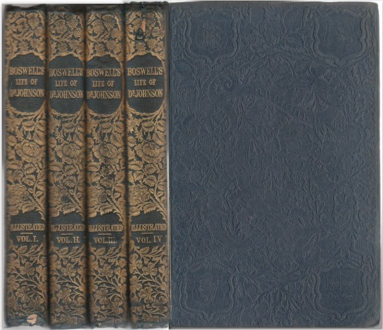 BOSWELL'S LIFE OF JOHNSON [Complete in Four Volumes]. BOSWELL, James.