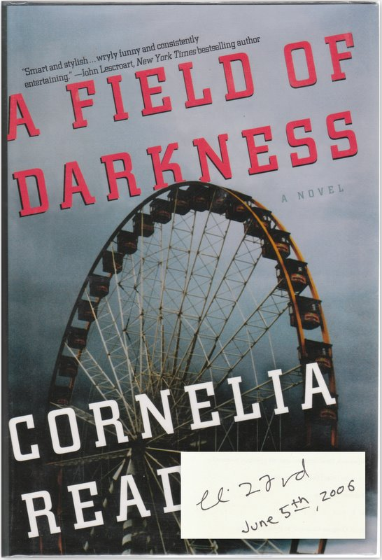 A FIELD OF DARKNESS. Cornelia READ.