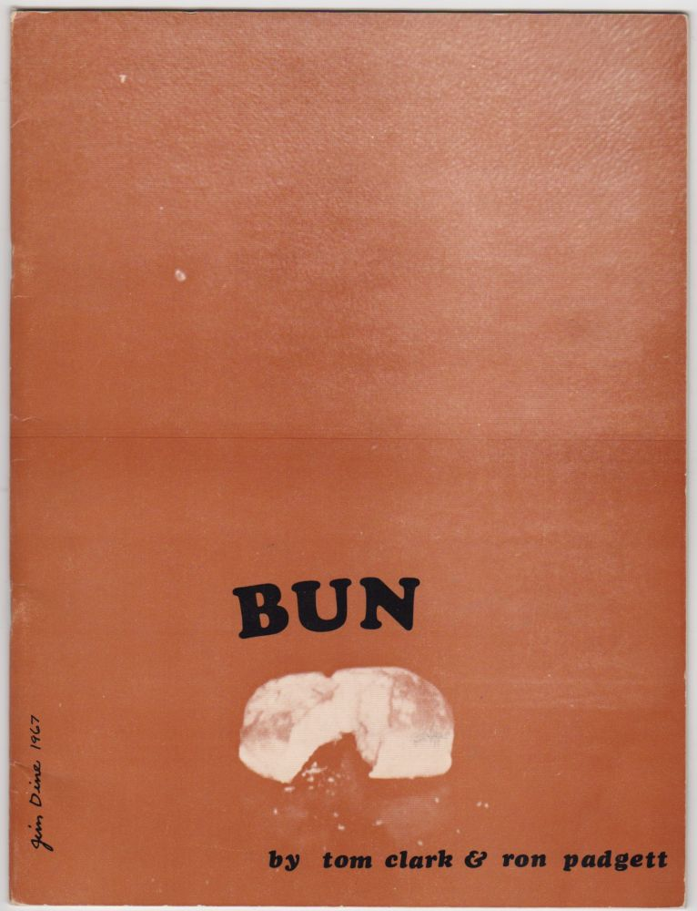 BUN. Tom CLARK, Ron Padgett.