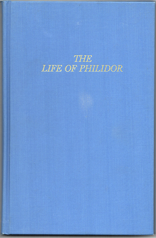 THE LIFE OF PHILIDOR: Musician and Chess-Player. George ALLEN.