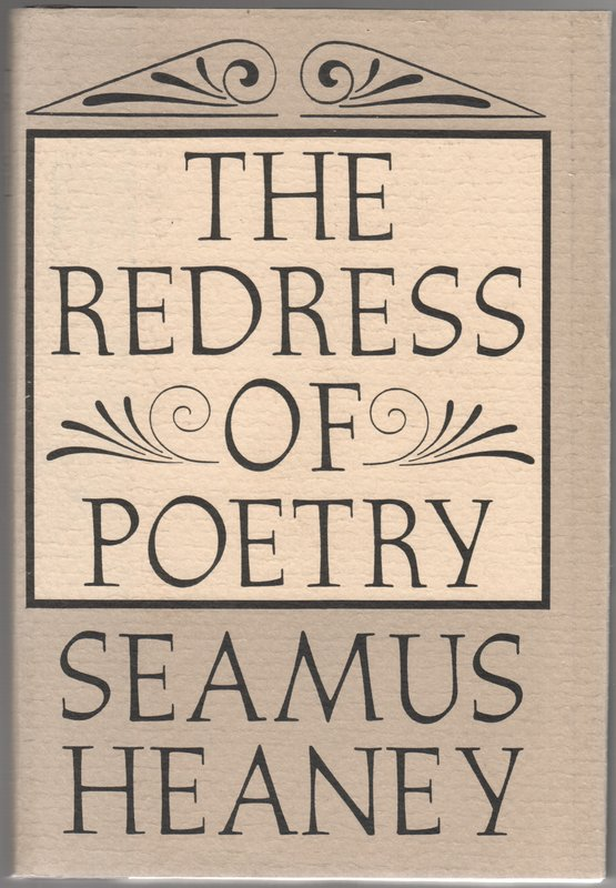 REDRESS OF POETRY. Seamus HEANEY.