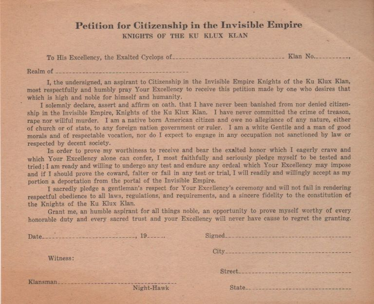 """PETITION FOR CITIZENSHIP IN THE INVISIBLE EMPIRE"" Ku Klux Klan."