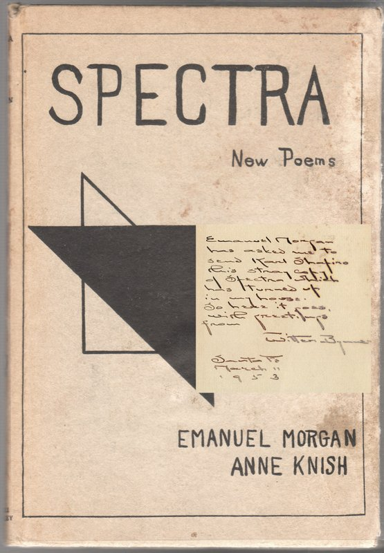 SPECTRA: New Poems, A Book of Poetic Experiments. pseud., nner and Arthur Davidson Ficke, nner, Arthur Davidson Ficke, Emanuel MORGAN, Anne Knish.