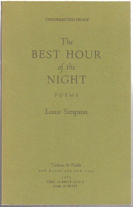 THE BEST HOUR OF THE NIGHT: Poems; [Uncorrected Proof]. Louis SIMPSON.