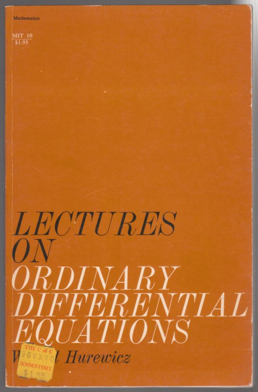 Lectures on Ordinary Differential Equations. Witold Hurewicz.