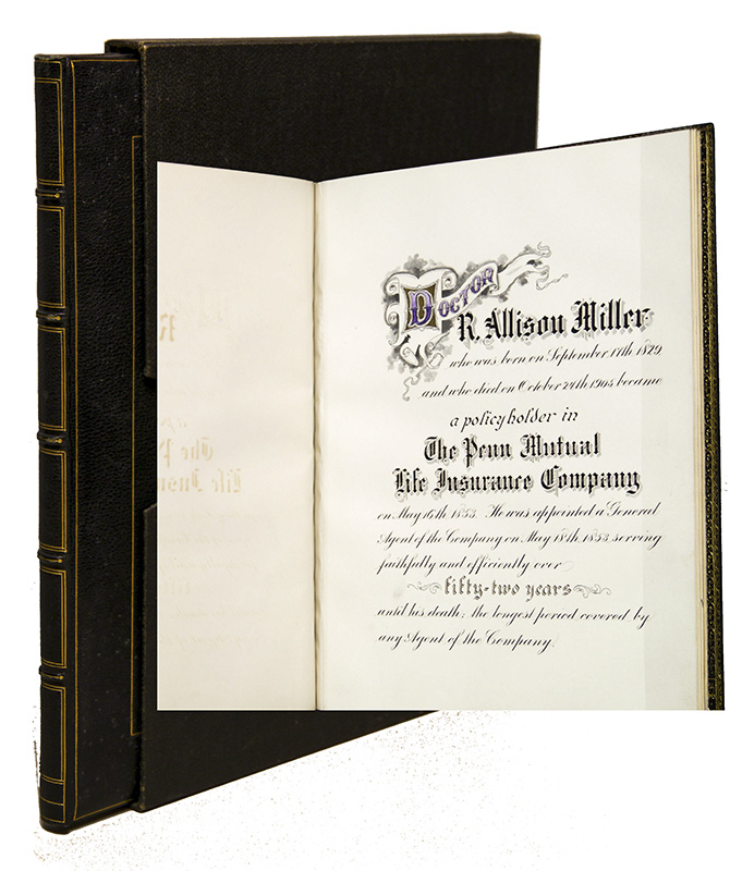 [Penn Mutual Life Insurance Co. Memorial Book for Dr. R. Allison Miller]. Insurance, Calligraphy and Engrossing.