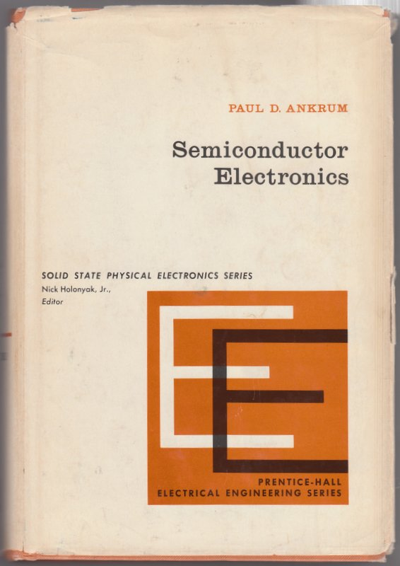 Semiconductor Electronics. Paul D. Ankrum.