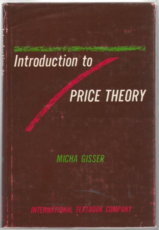 Introduction to Price Theory. Micha Gisser.