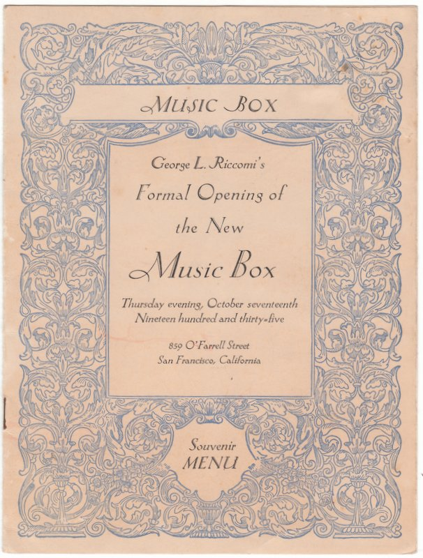 GEORGE L. RICCOMI'S FORMAL OPENING OF THE NEW MUSIC BOX Thursday evening, October seventeenth, Nineteen hundred and thirty-five. Menus.