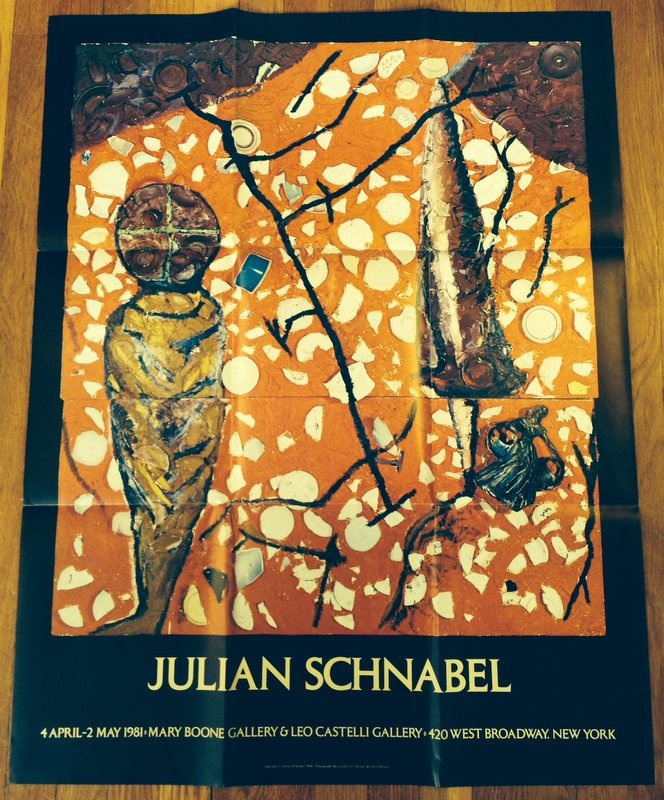 JULIAN SCHNABEL: 4 April - 2 May 1981 [Exhibition Poster]. Posters, Julian Schnabel.