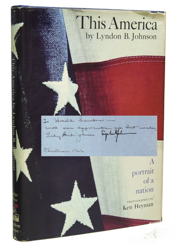 THIS AMERICA: A Portrait of a Nation. Lyndon B. JOHNSON.
