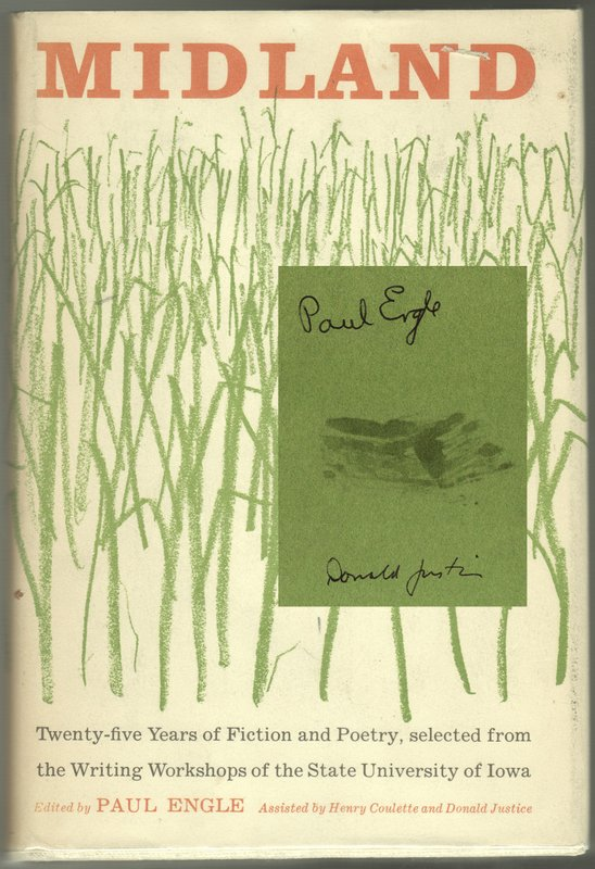 MIDLAND: Twenty-five years of fiction and poetry, selected from the writing workshops of the State University of Iowa. Paul ENGLE.