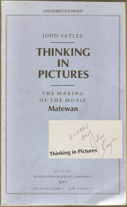 THINKING IN PICTURES: The Making of the Movie Matewan. John SAYLES.