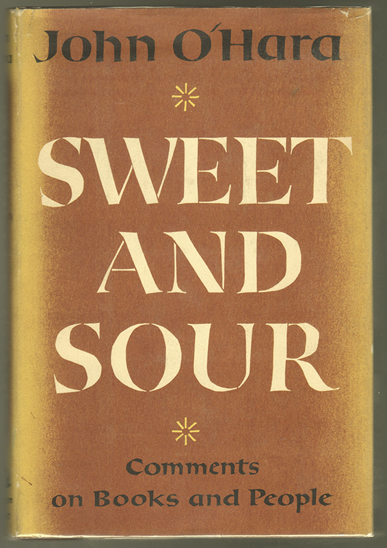 SWEET AND SOUR. John O'HARA.