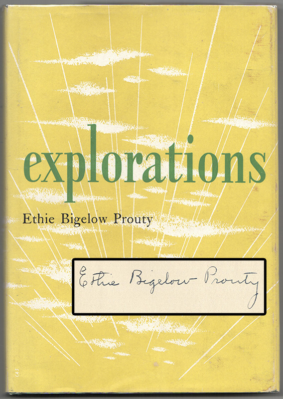 EXPLORATIONS. Ethie Bigelow PROUTY.
