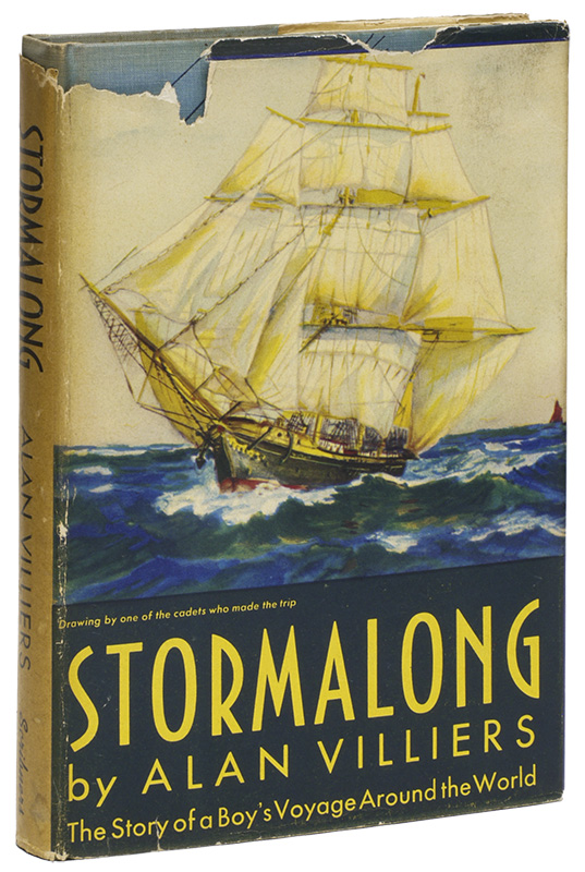 STORMALONG: The Story of a Boy's Voyage Around the World in a Full-Rigged Ship. Alan VILLIERS.