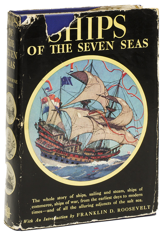 SHIPS OF THE SEVEN SEAS. Hawthorne DANIEL.
