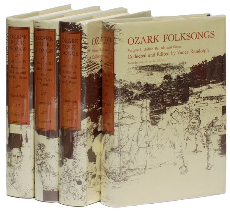 OZARK FOLKSONGS [Complete in Four Volumes]. Vance RANDOLPH.