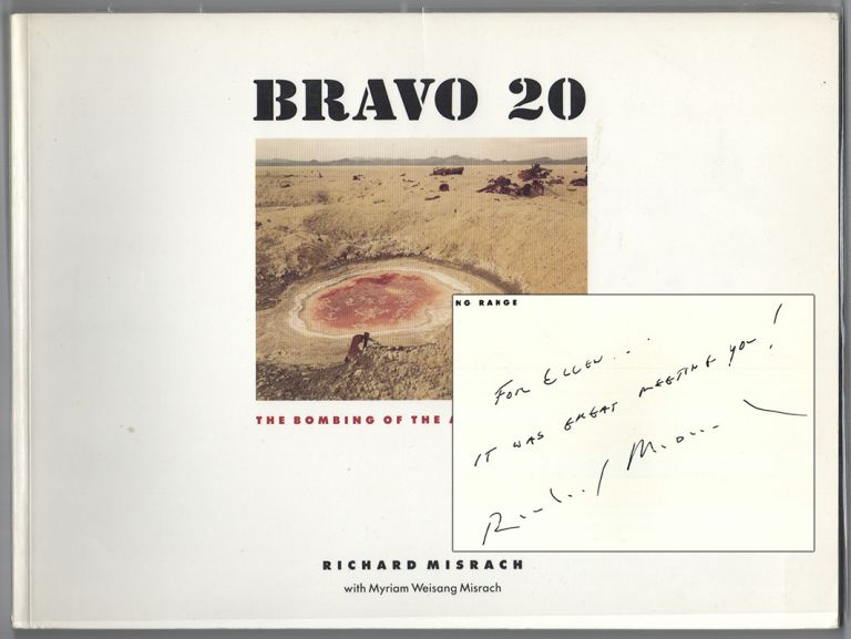 BRAVO 20: The Bombing of the American West. Richard MISRACH.