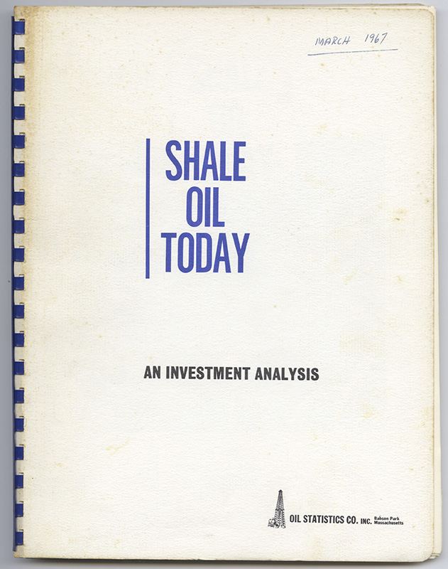 SHALE OIL TODAY: An Investment Analysis. S. E. GILDERSLEEVE.