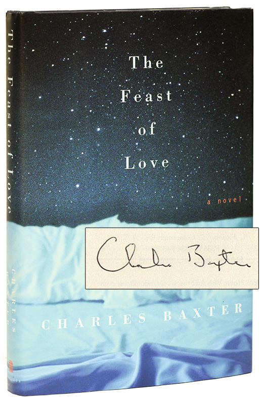 THE FEAST OF LOVE. Charles BAXTER.