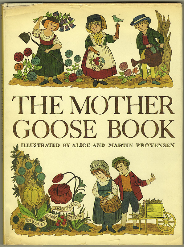 THE MOTHER GOOSE BOOK. Alice PROVENSEN, Martin Provensen.