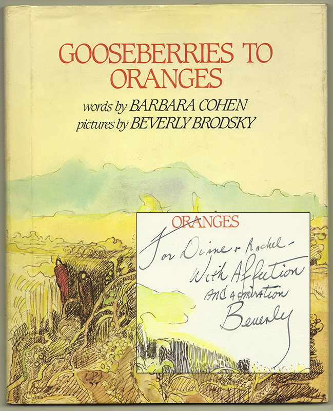 GOOSEBERRIES TO ORANGES. Barbara COHEN, Beverly Brodsky -.