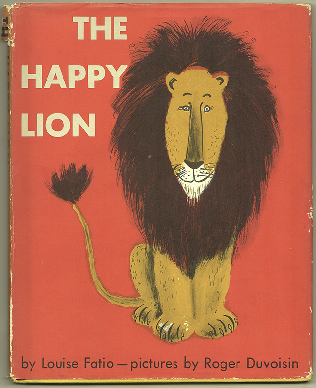 THE HAPPY LION. Louise FATIO.