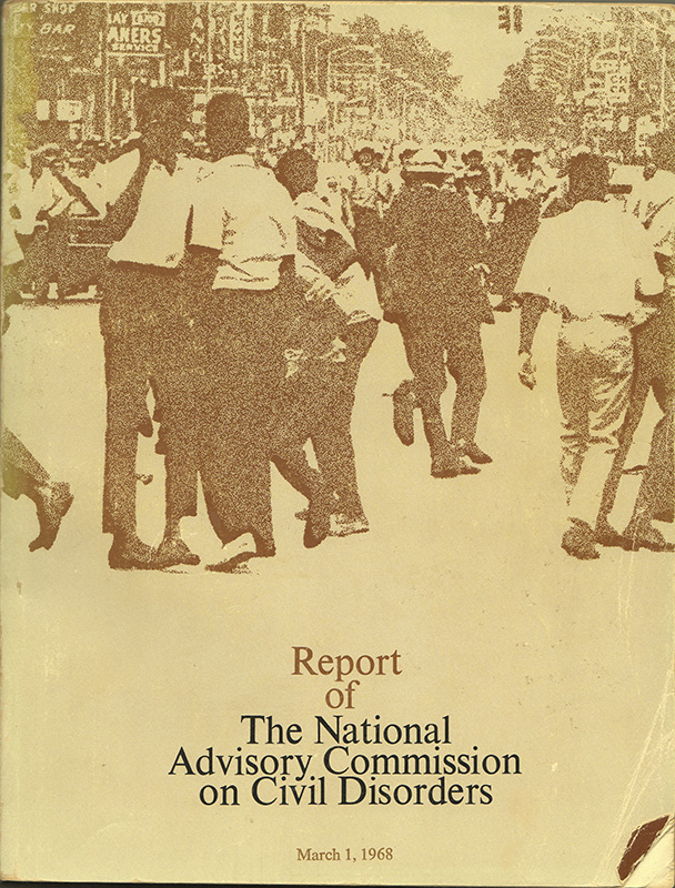 REPORT OF THE NATIONAL ADVISORY COMMISSION ON CIVIL DISORDERS: March 1, 1968. National Advisory Commission on Civil Disorders.