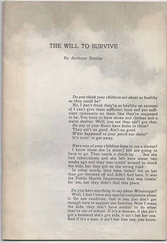 THE WILL TO SURVIVE: A Study of a Mississippi Plantation Community Based on the Words of Its Citizens. Anthony DUNBAR.