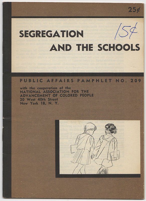 SEGREGATION AND THE SCHOOLS. The Public Affairs Committee, NAACP.