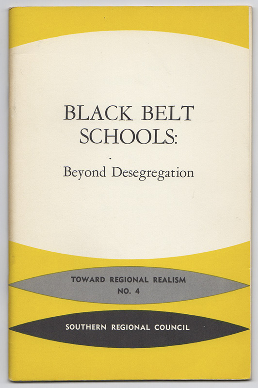 BLACK BELT SCHOOLS: Beyond Desegregation. Donald Ross GREEN.