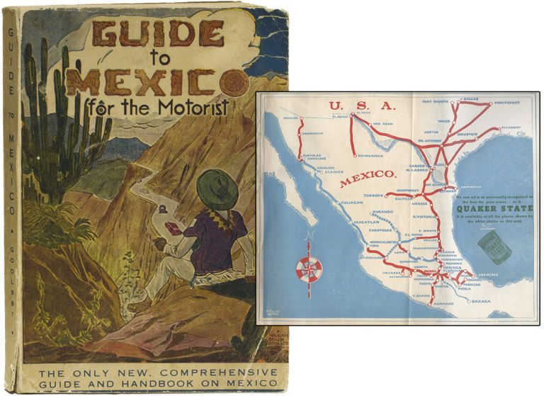 GUIDE TO MEXICO [for the Motorist]. William GOOLSBY.