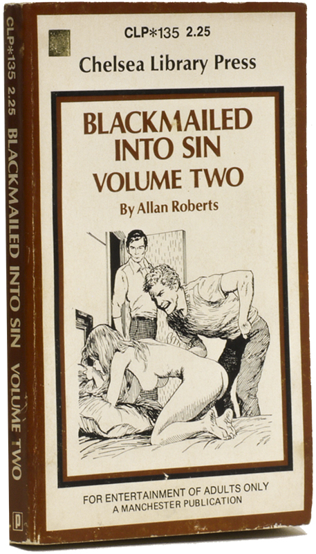 BLACKMAILED INTO SIN: Volume Two. Allan ROBERTS.