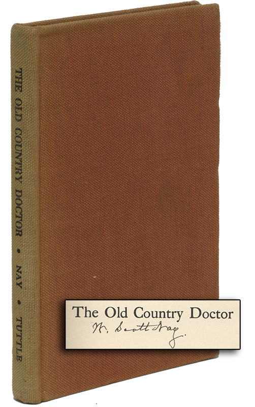 THE OLD COUNTRY DOCTOR. W. Scott NAY.
