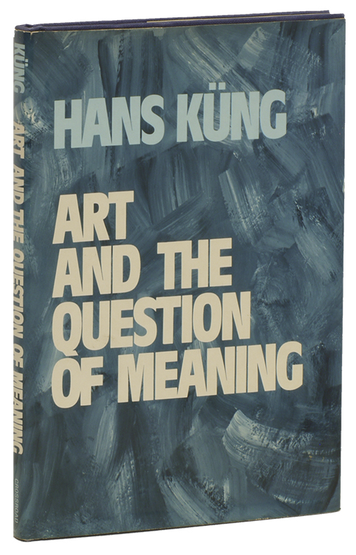 ART AND THE QUESTION OF MEANING. Hans KUNG.