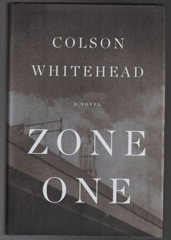 ZONE ONE. Colson WHITEHEAD.