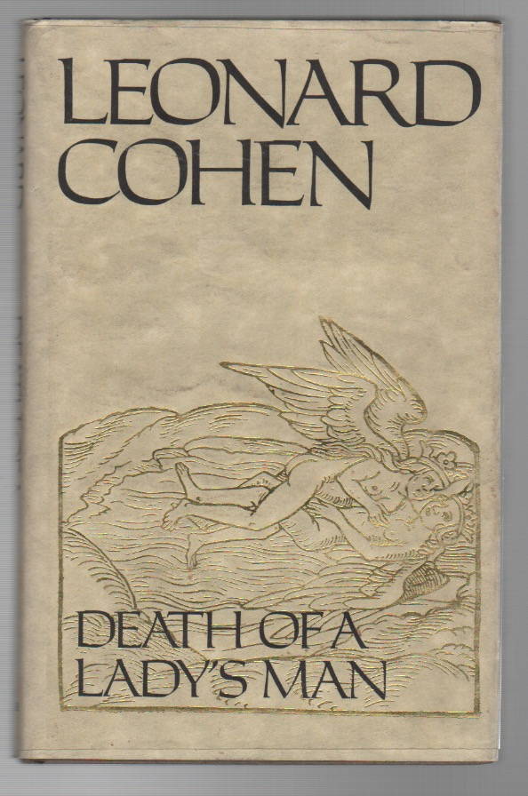 DEATH OF A LADY'S MAN. Leonard COHEN.