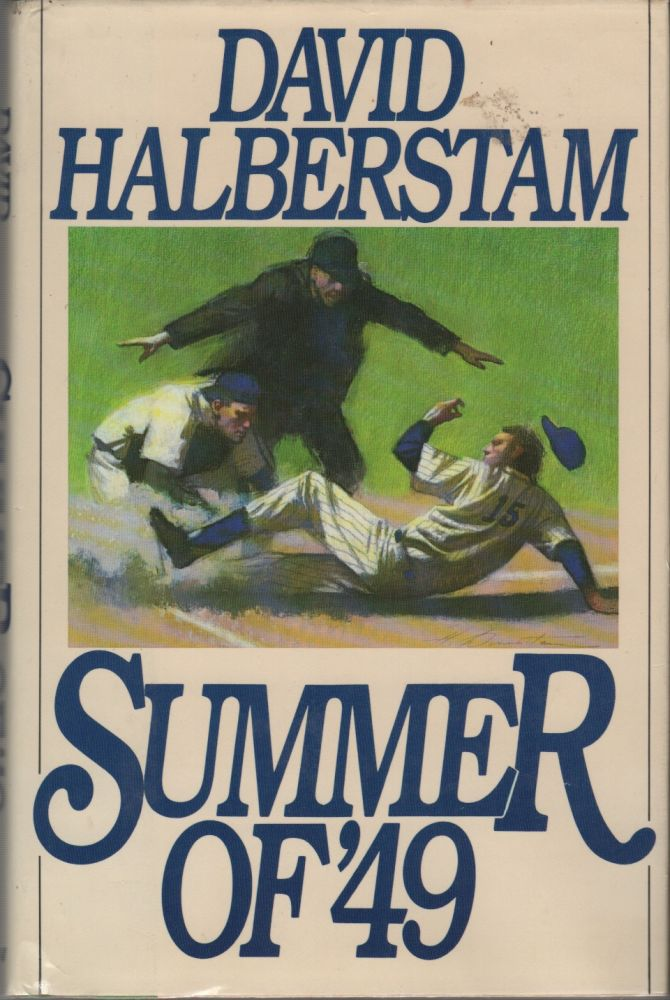 SUMMER OF '49. David HALBERSTAM.