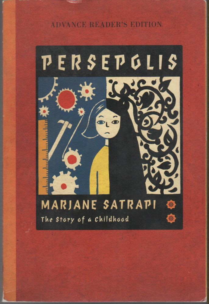 PERSEPOLIS: The Story of a Childhood. Marjane SATRAPI.